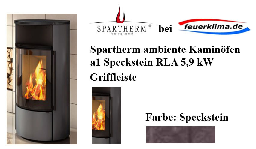 ofen k lteanlagenbau kurtz spartherm ambiente kaminofen a1 speckstein 5 9 kw inkl. Black Bedroom Furniture Sets. Home Design Ideas